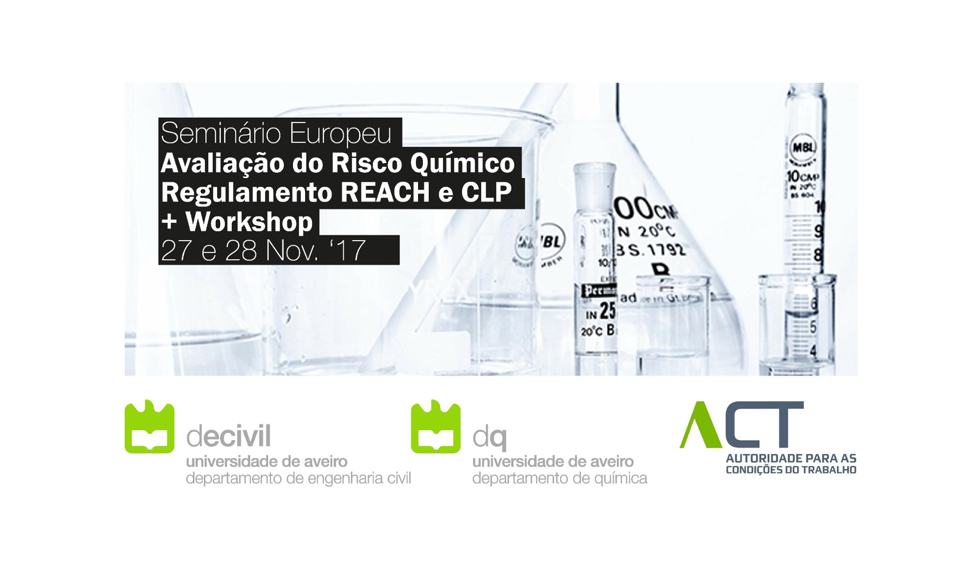 Seminário Avaliação do Risco Químico - Regulamento REACH e CLP
